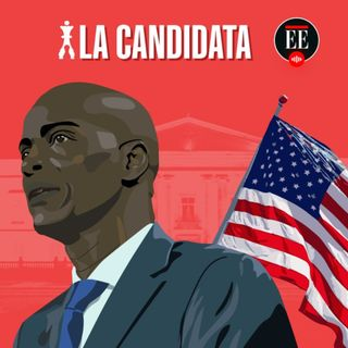 La Candidata y sus asesores, involucrados en magnicidio del presidente de Haití