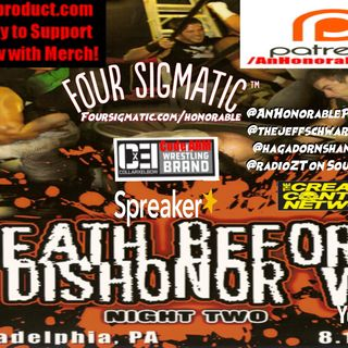 Episode 75: Death Before Dishonor V Night 2
