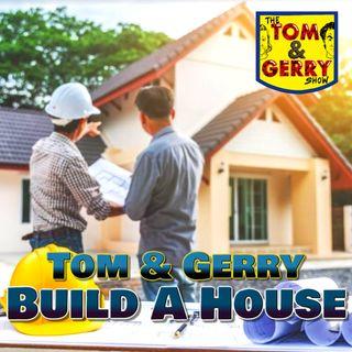 Tom & Gerry Build A House