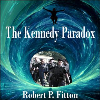 The Kennedy Paradox-Episode 5