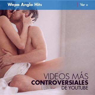 Especial Vídeos Más Controversiales de Youtube