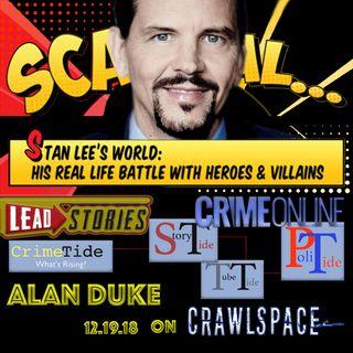 Stan Lee & Fake News w/ Alan Duke