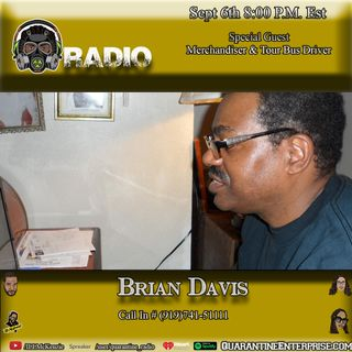 Quarantine Radio Interviews Tour bus driver Brian Davis