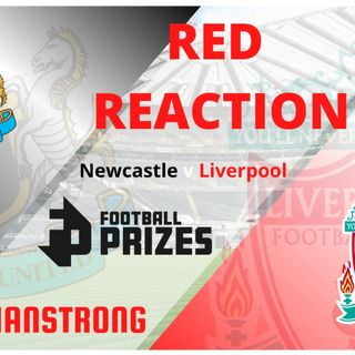 RED REACTION | Newcastle 0 Liverpool 0