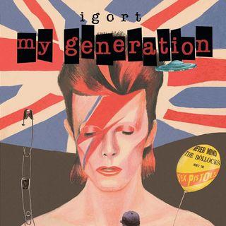 "Igort ""My Generation"""