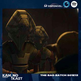 KaminoKast 157: The Bad Batch S01E13