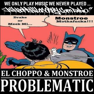 El Choppo & Monstroe - Problematic