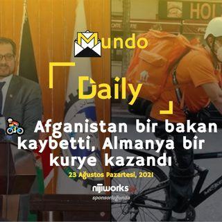 🚴 Afganistan bir bakan kaybetti, Almanya bir kurye kazandı