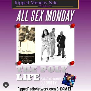 Ripped Monday Nite - 'The Poly Life'
