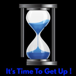 G.P.S. God Powered Studies: It's Time To Get Up