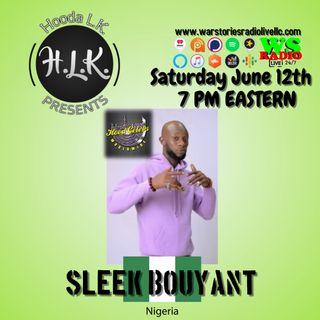 Hooda LK Present | Sleek Bouyant (Nigeria)
