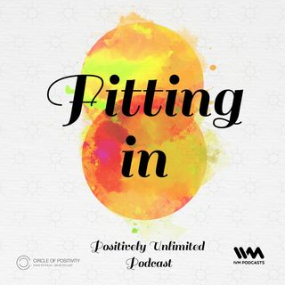 Ep. 63: Fitting in