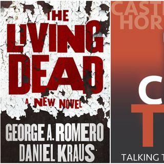 Castle Talk: Daniel Kraus on The Living Dead: A New Novel