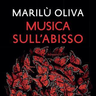 """Marilù Oliva """"Musica sull'abisso"""""""