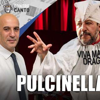 Pulcinella padano - Il Controcanto - Rassegna stampa dell 8 Settembre 2021