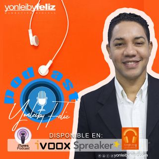 Marca Personal Marketing Politico Podcast episodio No 1 | Yonleiby Feliz