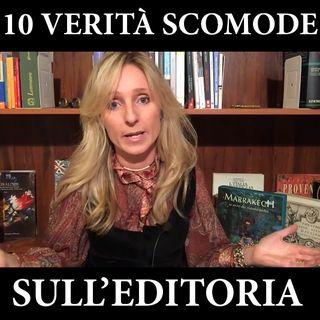 10 verità scomode sull'editoria