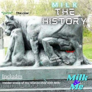 Episode 3| Milk: The history | My 'relationship' with milk