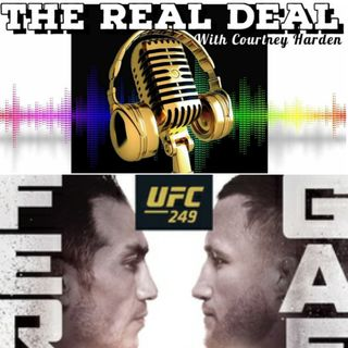 EP 29 : UFC 249 It's Finally Fight Night Again!