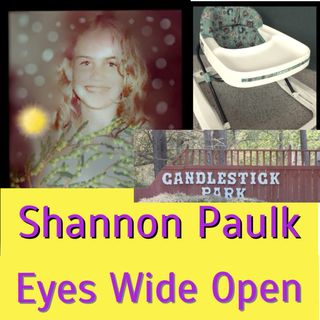 Series 1 Shannon Paulk: Eyes Wide Open (Ep 5 Pt 2)