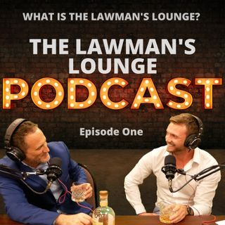 What is the Lawman's Lounge?