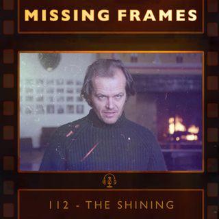 Episode 112 - The Shining
