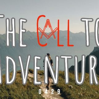 Whence Came You? - 0429 - The Call to Adventure