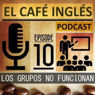 Por qué fracasan los grupos de idiomas y cómo corregirlo | Ep. 10