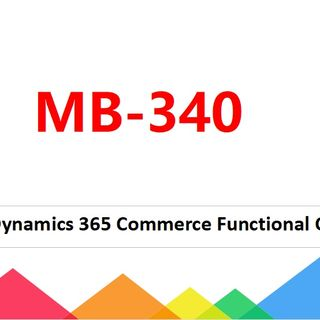 Microsoft Commerce Functional Consultant MB-340 Dumps