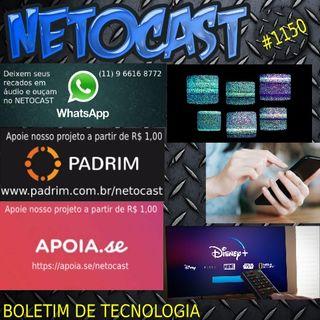 NETOCAST 1150 DE 14/05/2019 - BOLETIM DE TECNOLOGIA