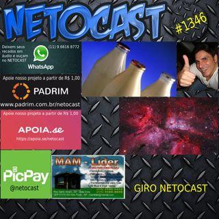 NETOCAST 1346 DE 07/09/2020 - GIRO NETOCAST