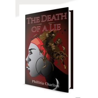 Phillitia Charlton  upcoming Stage Play The Death of a Lie