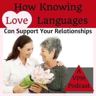 How Knowing Love Languages Can Support Your Relationships