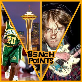 Bench Points - P17 - La Seattle dei Supersonics e del Grunge