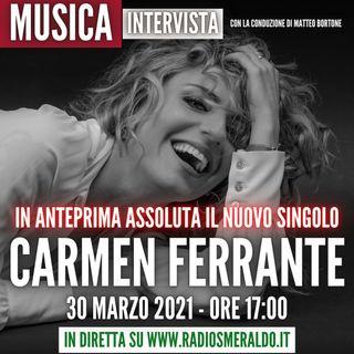Carmen Ferrante | Intervista