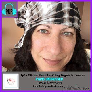 With Jami Bernard on writing, lingerie, & friendship