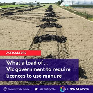 Vic Farmers to need licences to use manure? What a load of ... - with @LouiseStaley