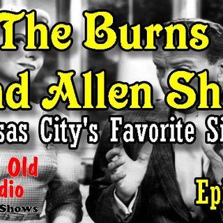 The Burns And Allen Show, Kansas City's Favorite Singer Episode 1  | Good Old Radio #TheBurnsAndAllenShow #oldtimeradio
