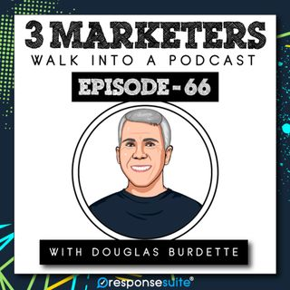 066: Insights Into The Buyer Persona [Douglas Burdett]