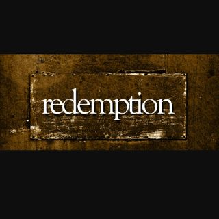 Sin and Redemption: You Shall Live and Not Die