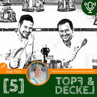 Topf & Deckel Folge 5 mit Inge Tress
