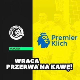 Premier Klich | Wraca Przerwa na Kawę!