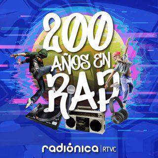 Entrevista 200 años de Rap