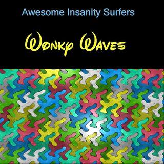 Wonky Waves