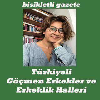 Türkiyeli Göçmen Erkekler ve Erkeklik Halleri