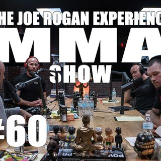 JRE MMA Show #60 with Forrest Griffin, Clint Wattenberg & Dr. Duncan French