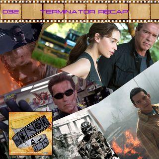 FF: 032: Terminator Recap