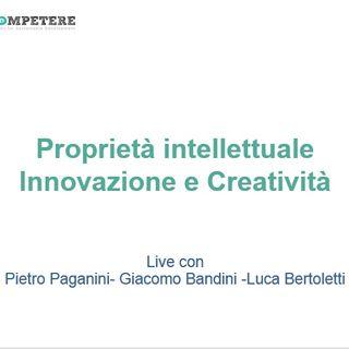 #Competere Live Ep. 4 Proprietà intellettuale, Innovazione e Creatività