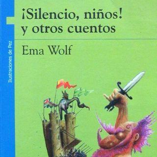 """Así Me lo Contaron A Mí. Selva Bianchi nos cuenta """"El Rey que no Quería Bañarse"""" del Libro  Silencio Niños de Ema Wolf Editorial Norma"""