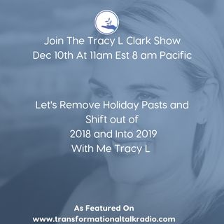The Tracy L Clark Show: Live Your Extraordinary Life Radio: Aligning the Energy for 2019 With ME TRACY L